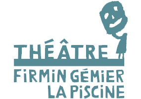 Groupe des 20 théâtres - Membres : Théâtre Firmin Gémier, La Piscine